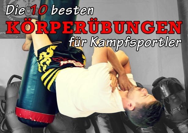 Die 10 besten Körperübungen für Kampfsportler